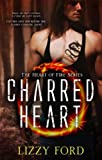 Charred Heart (Heart of Fire Book 1) (English Edition)