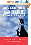 Developing Lean Leaders at All Levels...