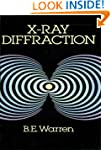 X-Ray Diffraction (Dover Books on Phy...