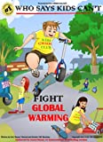 Who Says Kids Can't FIght Global Warming