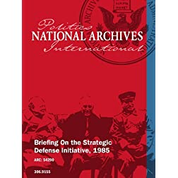 Briefing On the Strategic Defense Initiative, 1985