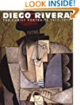 Diego Rivera: The Cubist Portraits, 1...