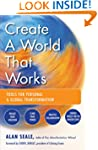Create a World That Works: Tools for...