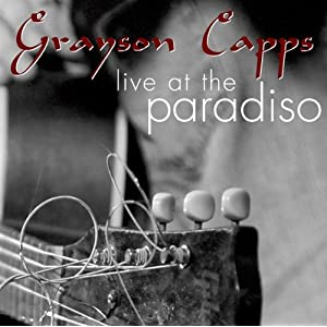Grayson Capps In concert