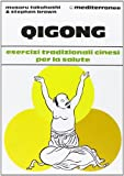 img - for Qigong. Esercizi tradizionali cinesi per la salute book / textbook / text book