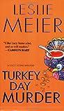 Turkey Day Murder (0758228929) by Leslie Meier