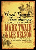 img - for Huck Finn & Tom Sawyer Among the Indians book / textbook / text book