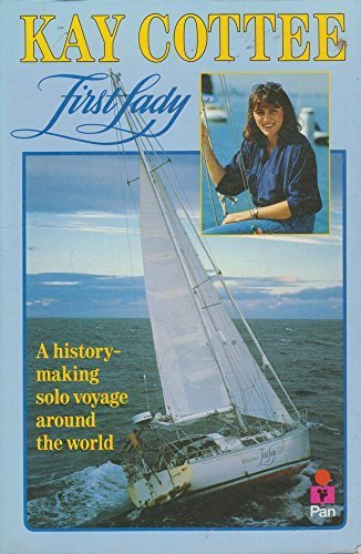 first-lady-a-history-making-solo-voyage-dolly-fiction-by-kay-cottee-1990-04-09