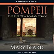 Pompeii - The Life of a Roman Town | [Mary Beard]