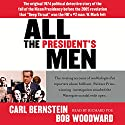 All the President's Men (       UNABRIDGED) by Bob Woodward, Carl Bernstein Narrated by Richard Poe