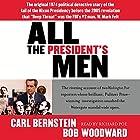 All the President's Men Hörbuch von Bob Woodward, Carl Bernstein Gesprochen von: Richard Poe