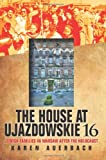 The House at Ujazdowskie 16: Jewish Families in Warsaw after the Holocaust (The Modern Jewish Experience)