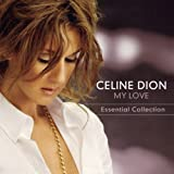 echange, troc Celine Dion - My Love: Essential Collection