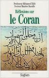 echange, troc Mohamed Talbi, Maurice Bucaille - Réflexions sur le Coran
