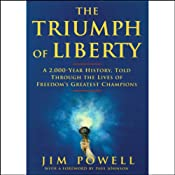 The Triumph of Liberty | [Jim Powell]