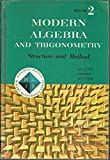 img - for Modern Algebra and Trigonometry: Structure and Method (Book 2) book / textbook / text book