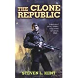 The Clone Republic ~ Steven L. Kent