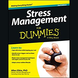 Stress Management For Dummies, 2nd Edition Audiobook