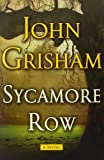 img - for Sycamore Row (Jake Brigance) book / textbook / text book