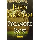 Sycamore Row (Jake Brigance) ~ John Grisham