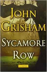 john grisham sycamore row pdf