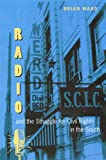 img - for Radio and the Struggle for Civil Rights in the South (New Perspectives on the History of the South) book / textbook / text book