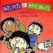 Rots, pets et petits bruits