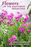 img - for Flowers of the Southwest Mountains book / textbook / text book