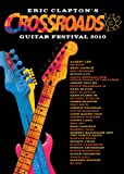 Crossroads Guitar Festival 2010 [DVD] [Import]