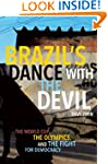Brazil's Dance with the Devil : The W...