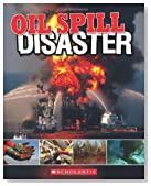 Oil Spill: Disaster