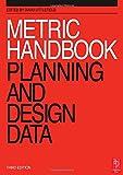 Metric Handbook: Planning and Design Data (3rd Edition)