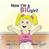 img - for Now I'm a Big Girl! book / textbook / text book