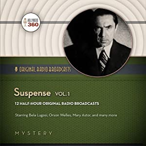 Suspense: Classic Radio Collection, Volume 1 | [Hollywood 360]