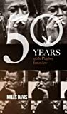 Miles Davis: The Playboy Interview (50 Years of the Playboy Interview)