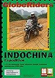 GlobeRiders - Indochina Expedition