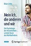 Image de Mein Ich, die anderen und wir: Die Psychologie der Persönlichkeit und die Kunst des Wohlbefindens (