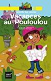 """Afficher """"Vacances au Pouloulou"""""""