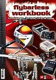 Flybarless-Workbook: Grundlagen, Technik, Praxis-Tipps