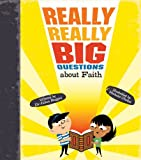 Really Really Big Questions about Faith (0753431513) by Baggini, Julian