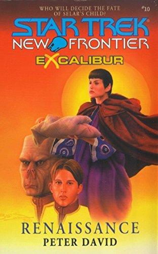 Renaissance: Excalibur #2: Renaissance Bk. 2 (Star Trek: The Next Generation) (Excalibur Class compare prices)