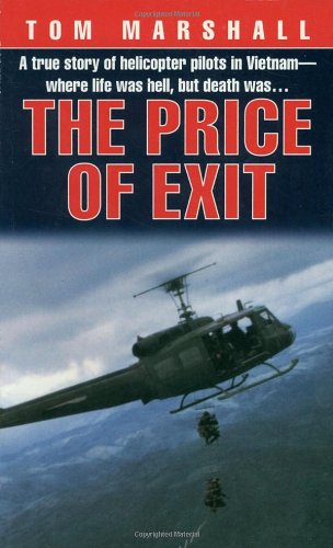 price-of-exit-a-true-story-of-helicopter-pilots-in-vietnam