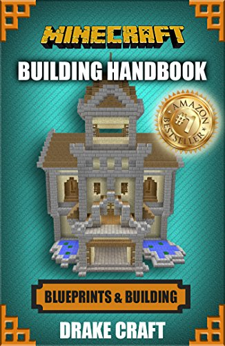 Minecraft: Minecraft Building Guide: Ultimate Blueprint Walkthrough Handbook: Creative Guide to Building Houses, Structures, and Constructions with Building ... Minecraft Houses, Minecraft Handbook) (Minecraft Buildings compare prices)