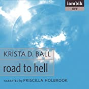 Road to Hell | [Krista D. Ball]