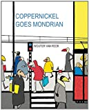 Coppernickel Goes Mondrian (Coopernickel ; Artist Bribute Series 1st)