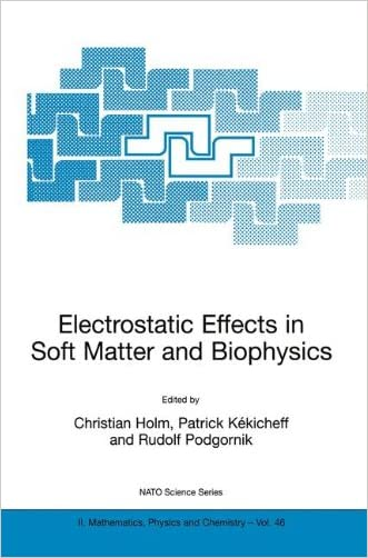 Electrostatic Effects in Soft Matter and Biophysics: Proceedings of the NATO Advanced Research Workshop on Electrostatic Effects in Soft Matter and ... 1-13 October 2000 (Nato Science Series II:) written by Christian Holm