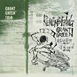 Remembering Grant Green + 4 Bonus Tracks
