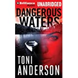 Dangerous Watersby Toni Anderson