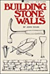 Building Stone Walls: Storey's Countr...