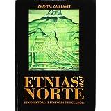Etnias del Norte: Etnohistoria e Historia de Ecuador (Coeditions)